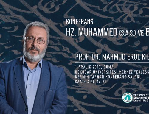 Üsküdar Üniv. Prof. Dr. Mahmud Erol Kılıç'ın vereceği Konferans