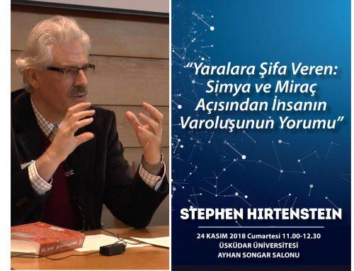 """""""Yaralara Şifa Veren: Simya ve Miraç Açısından İnsanın Varoluşunun Yorumu"""" konulu konferans"""
