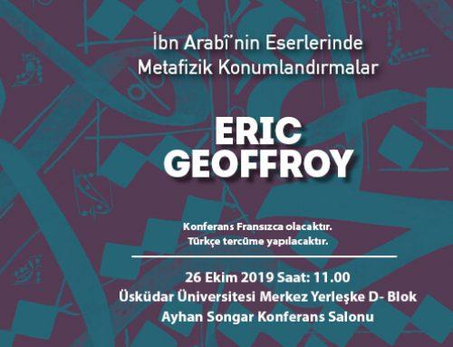 """""""İbn Arabî'nin Eserlerinde Metafizik Konumlandırmalar"""" başlıklı konferans"""